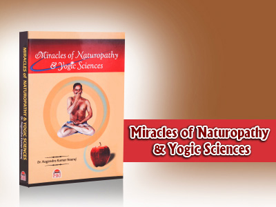 MIRACLES OF NATUROPATHY AND YOGIC SCIENCES ENGLISH